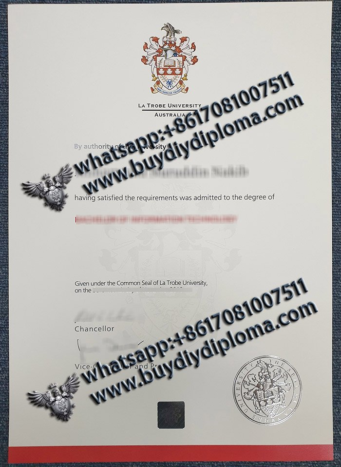 phony La Trobe University diploma, fake La Trobe University certificate, buy certificate,